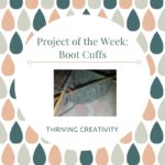 Project Of The Week: Boot Cuffs